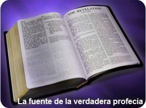 la fuente de la profecia, la biblia