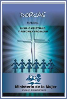 DORCAS: AUXILIO CRISTIANO Y REFORMA PRO-SALUD