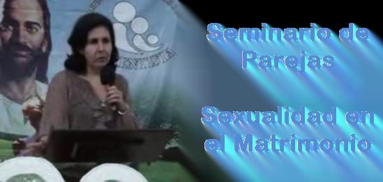 Seminario de Parejas - Sexualidad en el Matrimonio
