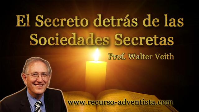 El Secreto Detrás De Las Sociedades Secretas - Walter Veith