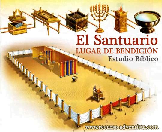 El Santuario, Lugar de Bendición - Estudio Bíblico