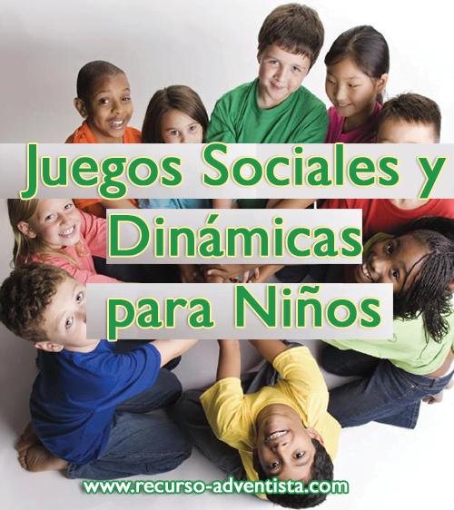 Juegos Sociales y Dinámicas para Niños - Mas de 800