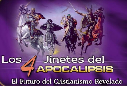 Los Cuatro Jinetes del Apocalipsis - La Historia del Cristianismo