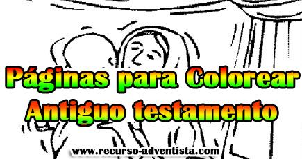 Páginas Para Colorear Del Antiguo Testamento Recursos Bíblicos