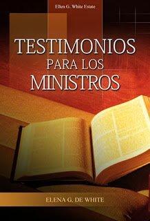 Testimonio para los Ministros - Elena de White