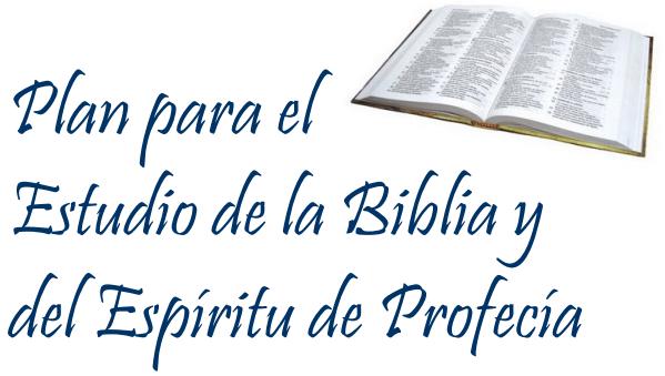 Plan para el Estudio de la Biblia y del Espíritu de Profecía