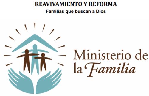 Reavivamiento y Reforma en la Familia