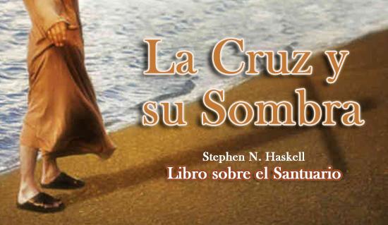 La Cruz y su Sombra - Libro sobre el Santuario