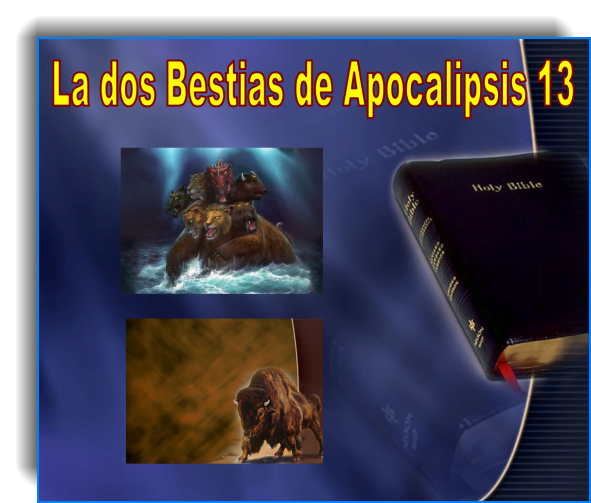 Las Dos Bestias de Apocalipsis 13