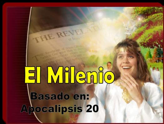 Apocalipsis, El Milenio - Power Point