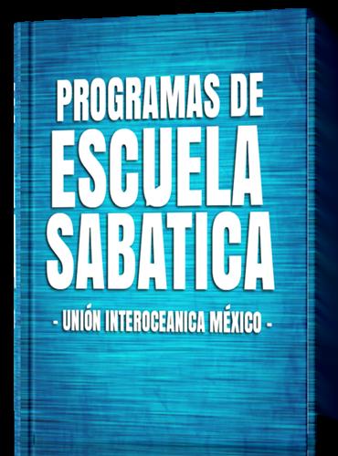 programas-de-escuela-sabatica-2017-union-interoceanica-mexico-completo