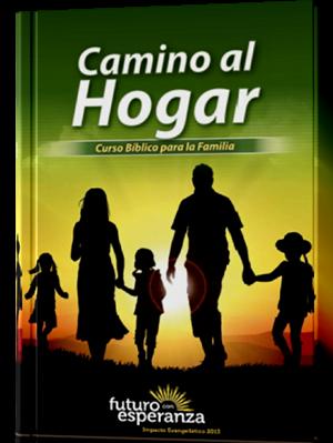 Camino al Hogar - Curso Bíblico para la Familia