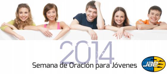 Semana de Oración para Jóvenes 2014