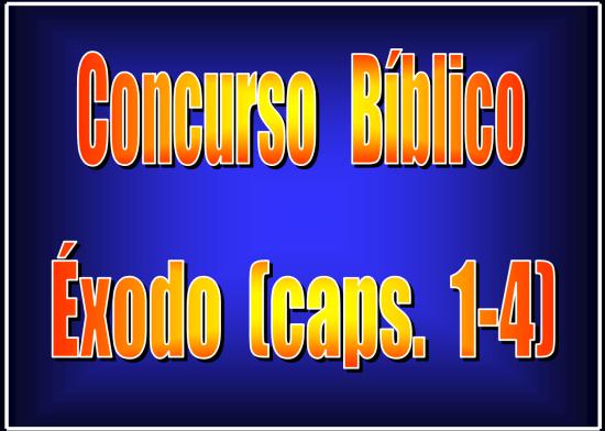 concurso bíblico de Éxodo capítulos 1 al 4 powerpoint recursos