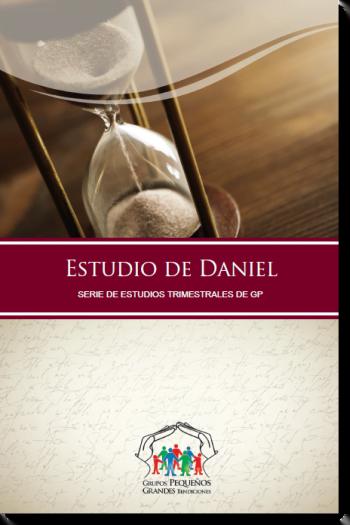 El Libro de Daniel | Temas para Grupos Pequeños