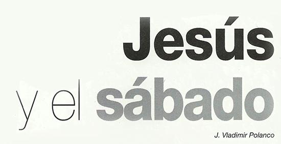 Jesús y el Sábado