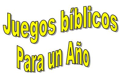 Juegos Biblicos Para Un Ano Recursos Biblicos