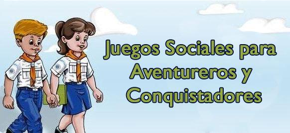 Juegos Sociales Para Aventureros Y Conquistadores Recursos Bíblicos