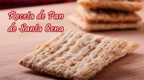Receta de Pan de Santa Cena