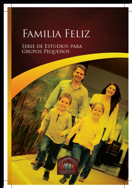 Una Familia Feliz | Estudios para Grupos Pequeños