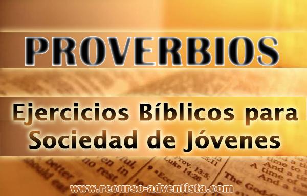 Ejercicios Bíblicos de Proverbios para Sociedad de Jóvenes