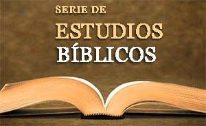Serie de Estudios Bíblicos