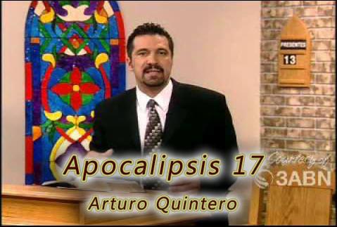 Apocalipsis 17 | Predicaciones en audio Pr. Arturo Quintero