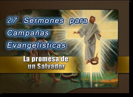 27 Sermones Para Campañas Evangelísticas Powerpoint Pdf