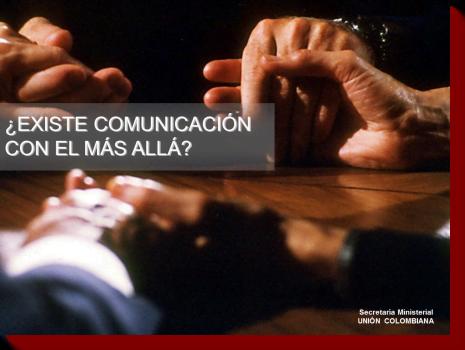 ¿Existe Comunicación con el Más Allá?