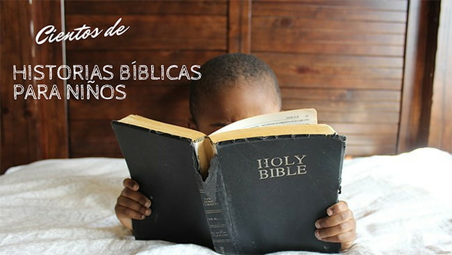 Historias Bíblicas para Niños