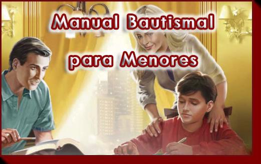 Manual Bautismal para Menores Estudios Bíblicos