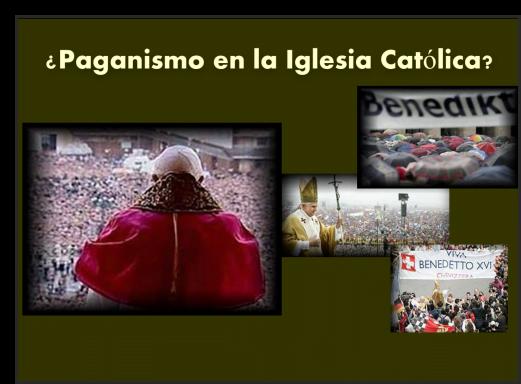 ¿Paganismo en la Iglesia Católica?
