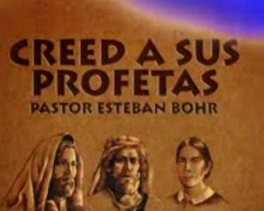 Creed a sus Profetas - 10 Sermones Esteban Bohr