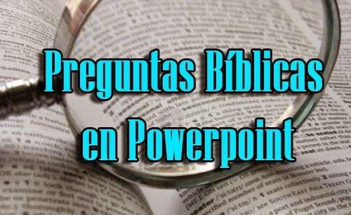 Preguntas Biblicas En Powerpoint Recursos Biblicos