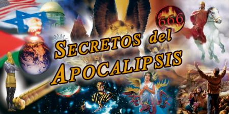 Los Secretos del Apocalipsis