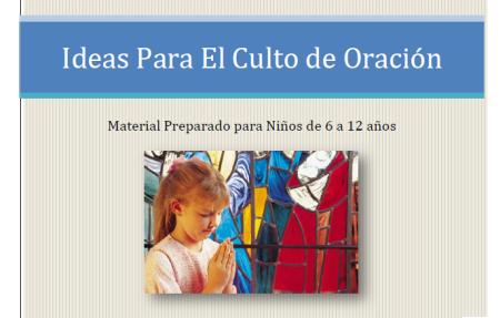 Programa e Ideas para el Culto de Oración | Ministerio Infantil