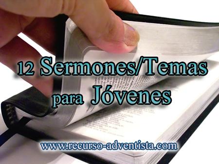 12 Predicas Especiales Para Jóvenes Recursos Bíblicos