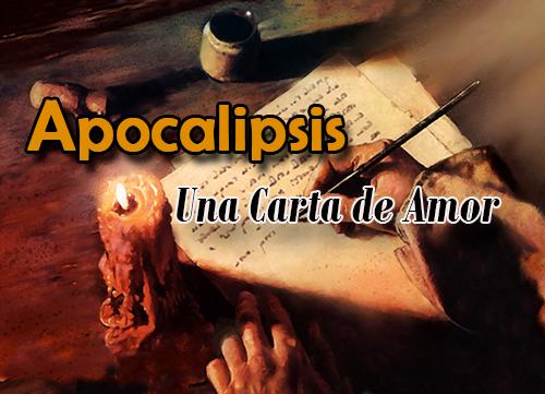 Apocalipsis: una Carta de Amor y Esperanza