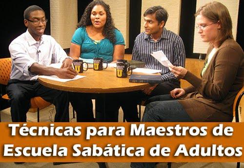 Técnicas para Maestros de Escuela Sabática de Adultos