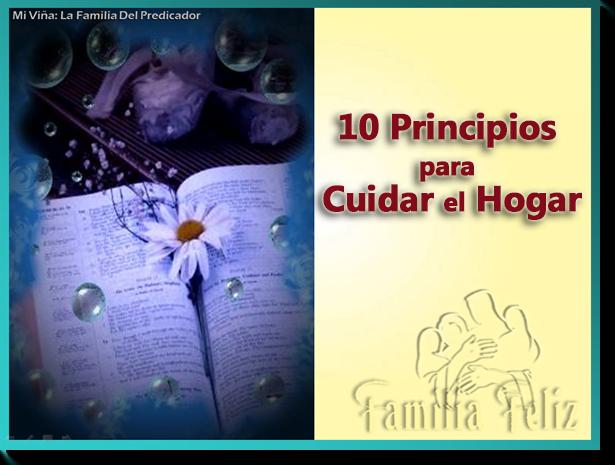 10 Principios para Cuidar el Hogar | Power Point