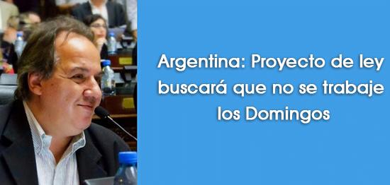 Argentina: Proyecto de ley buscará que no se trabaje los Domingos