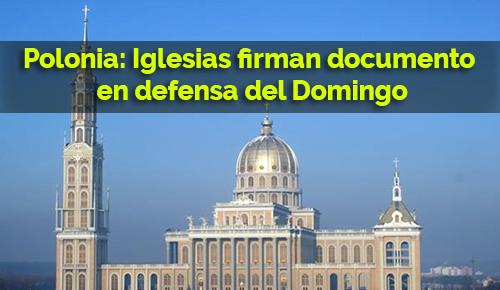 Polonia: Iglesias firman documento en defensa del Domingo