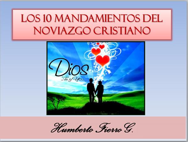 10 Mandamientos del Noviazgo Cristiano | Power Point