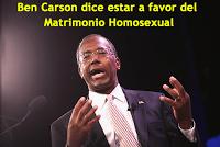 Ben Carson dice estar a favor del Matrimonio Homosexual