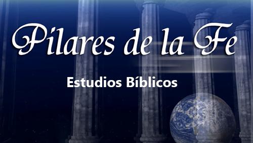 Pilares de la Fe - Estudios Bíblicos
