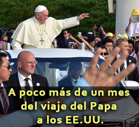 A poco más de un mes del viaje del Papa a los EE.UU.