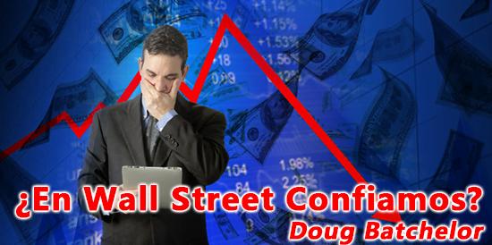¿En Wall Street Confiamos? - Doug Batchelor