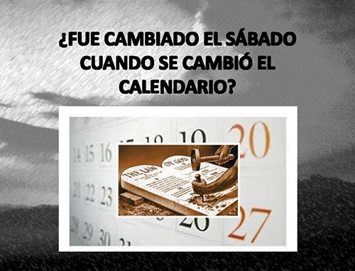 ¿Se cambió el Sábado cuando cambió el Calendario