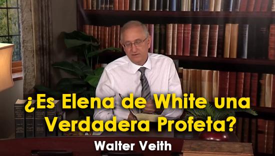 ¿Es Elena de White una Verdadera Profeta? - Walter Veith