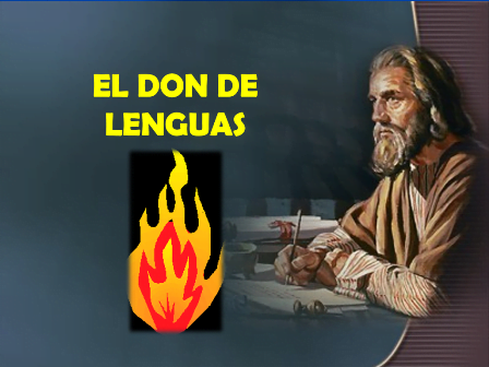 El Maravilloso Don de Lenguas - Power Point